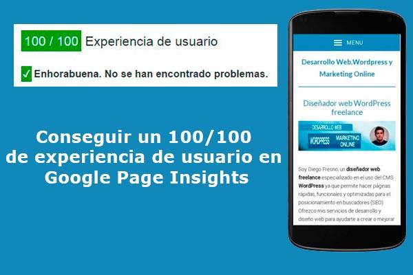 Conseguir un 100/100 de experiencia de usuario en Google Page Insights
