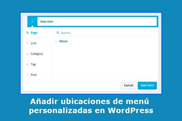 Añadir ubicaciones de menú personalizadas en WordPress