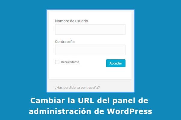 Cambiar la URL del panel de administración de WordPress