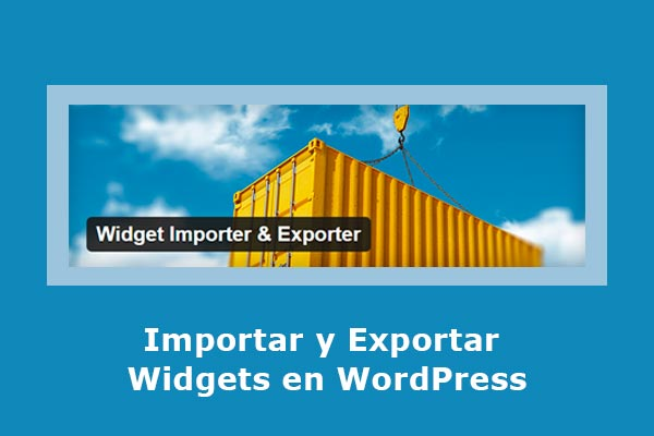 Importar y exportar widgets en WordPress