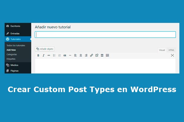 Crear custom post types